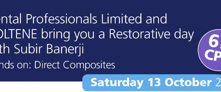 Dental Professionals Limited and COLTENE bring you a Restorative day with Subir Banerji Hands on: Direct Composites – SOLD OUT